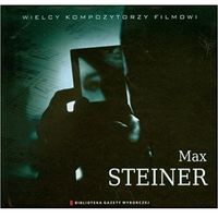 Muzyka filmowa, Wielcy Kompozytorzy Filmowi Tom 8 - Max Steiner - Różni Wykonawcy (Płyta CD)
