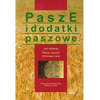 Książki o florze i faunie, Pasze i dodatki paszowe (opr. miękka)