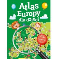 Książki dla dzieci, Atlas Europy dla dzieci. Mapy fizyczne. Ciekawostki. Quizy (opr. twarda)