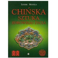 Chińska sztuka zdrowego życia (opr. broszurowa)