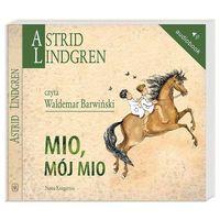Audiobooki, Mio, mój Mio (audiobook CD) - Astrid Lindgren