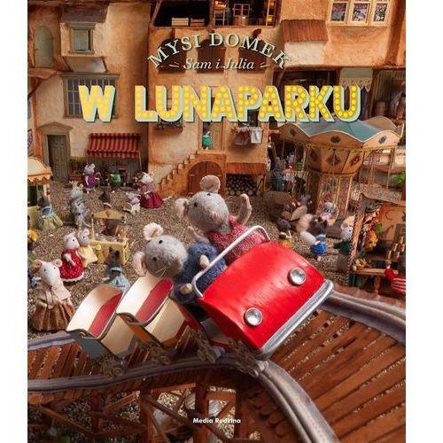 Książki dla dzieci, Sam i Julia w Lunaparku. Mysi domek - Karina Schaapman (opr. twarda)