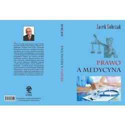 Prawo a medycyna - Jacek Sobczak (opr. miękka)