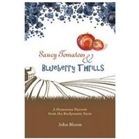 Komedie i satyry, Saucy Tomatoes and Blueberry Thrills: A Humorous Harvest from the Biodynamic Farm