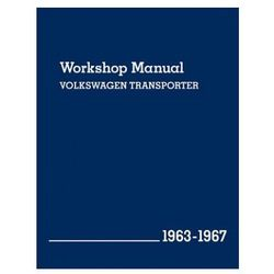 Volkswagen Transporter Official Workshop Manual 1963-1967 Now in Hardcover (opr. twarda)
