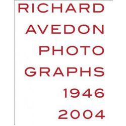 Richard Avedon: Photographs 1946-2004 (opr. twarda)