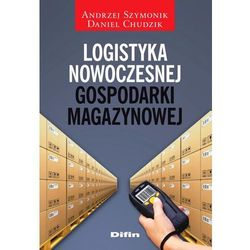 Logistyka nowoczesnej gospodarki magazynowej - Jeśli zamówisz do 14:00, wyślemy tego samego dnia. Darmowa dostawa, już od 300 zł. (opr. miękka)