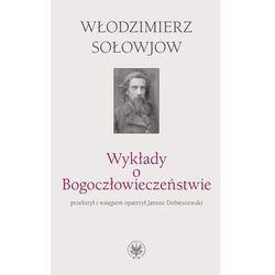 Włodzimierz Sołowjow. Wykłady o Bogoczłowieczeństwie. (opr. miękka)