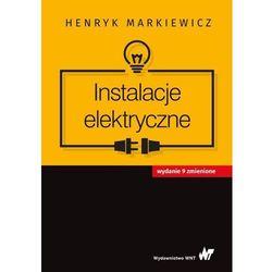 Instalacje elektryczne [Markiewicz Henryk] (opr. broszurowa)
