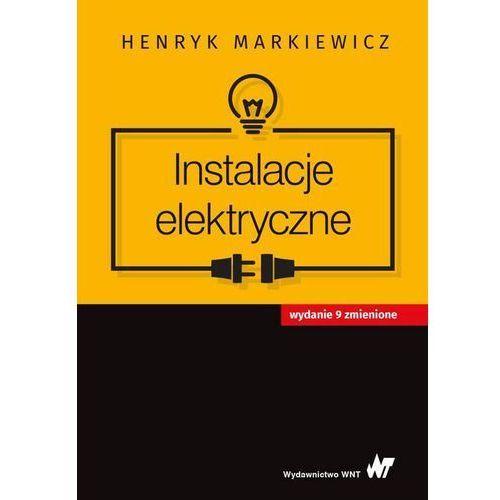 Informatyka, Instalacje elektryczne [Markiewicz Henryk] (opr. broszurowa)