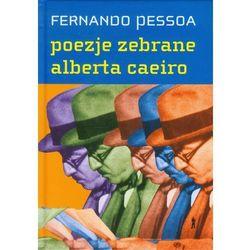 Poezje Zebrane Alberta Caeiro (opr. twarda)