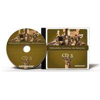 Programy edukacyjne, Multimedialny ćwiczeniowy atlas historyczny CD 3