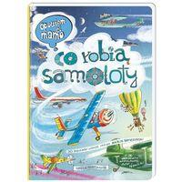 Książki dla dzieci, Opowiem ci, mamo, co robią samoloty (opr. twarda)