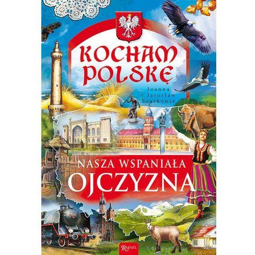Historia, Kocham Polskę - Wysyłka od 5,99 - kupuj w sprawdzonych księgarniach !!! (opr. twarda)