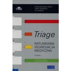 Triage. Ratunkowa segregacja medyczna (opr. miękka)