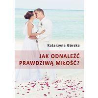 E-booki, Jak odnaleźć prawdziwą miłość?