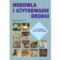 Biologia, Hodowla i użytkowanie drobiu (opr. twarda)