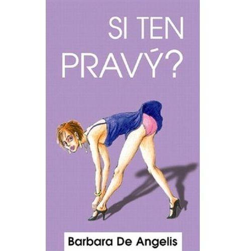 Pozostałe książki, Si ten pravý? Barbara De Angelis
