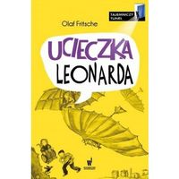 Literatura młodzieżowa, Ucieczka Leonarda Tajemniczy tunel [Fritsche Olaf] (opr. broszurowa)