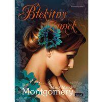 E-booki, Błękitny zamek. Seria Romantyczna - Lucy Maud Montgomery