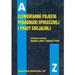 Elementarne pojęcia pedagogiki społecznej i pracy socjalnej (opr. twarda)