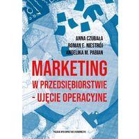 Biblioteka biznesu, Marketing W Przedsiębiorstwie Ujęcie Operacyjne - Praca zbiorowa (opr. broszurowa)