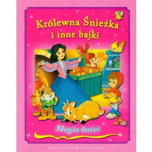 Książki dla dzieci, Królewna Śnieżka i inne bajki . (opr. miękka)