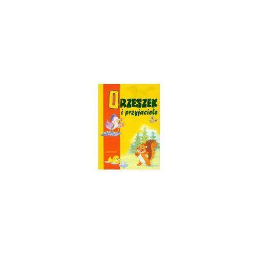 Książki dla dzieci, Orzeszek i przyjaciele (opr. twarda)