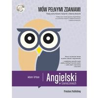Książki do nauki języka, Angielski w tłumaczeniach. Mów pełnymi zdaniami + CD - Adam Urban (opr. miękka)