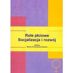 Role płciowe Socjalizacja i rozwój (opr. miękka)
