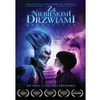 Filmy fantasy i s-f, Za niebieskimi drzwiami (Blu-ray) - Mariusz Palej. DARMOWA DOSTAWA DO KIOSKU RUCHU OD 24,99ZŁ