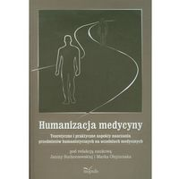 Filozofia, Humanizacja medycyny (opr. miękka)