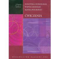 Językoznawstwo, Fonetyka i fonologia współczesnego języka polskiego z płytą CD - Jolanta Tambor (opr. miękka)