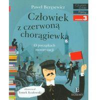 Książki dla dzieci, Czytam sobie - Człowiek z czerwoną chorągiewką (opr. miękka)