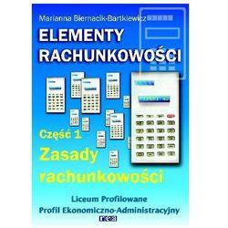 Elementy rachunkowości. Podręcznik. Część 1. Zasady rachunkowości (opr. miękka)