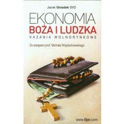 Ekonomia Boża i ludzka Kazania - Jacek Gniadek SVD