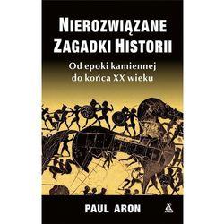 Nierozwiązane zagadki historii (opr. miękka)
