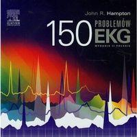 Książki medyczne, 150 problemów EKG - Wydanie II (opr. miękka)