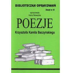 Biblioteczka Opracowań Poezje Krzysztofa Kamila Baczyńskiego (opr. miękka)