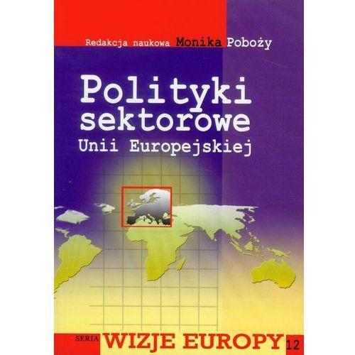 Biblioteka biznesu, Polityki sektorowe Unii Europejskiej (opr. miękka)