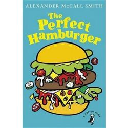 The Perfect Hamburger - Alexander McCall Smith (opr. miękka)