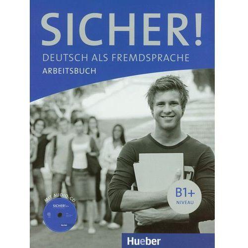 Książki do nauki języka, Sicher! B1+, Arbeitsbuch mit CD (zeszyt ćwiczeń) (opr. miękka)