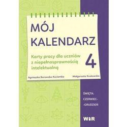 Mój kalendarz cz.4 - Agnieszka Borowska-Kociemba, Małgorzata Krukowska - książka