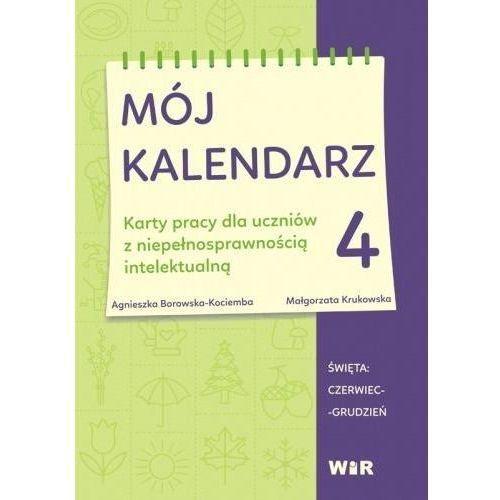 Kalendarze, Mój kalendarz cz.4 - Agnieszka Borowska-Kociemba, Małgorzata Krukowska - książka