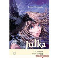 Literatura młodzieżowa, Julka.Po pierwsze - uwierz w magię (opr. miękka)