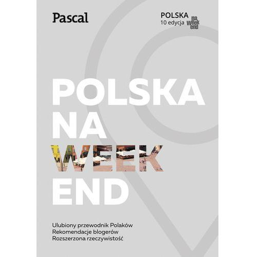 Przewodniki turystyczne, Polska na weekend - Opracowanie zbiorowe (opr. miękka)