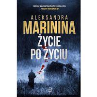 Książki kryminalne, sensacyjne i przygodowe, Życie po życiu - Aleksandra Marinina (opr. miękka)