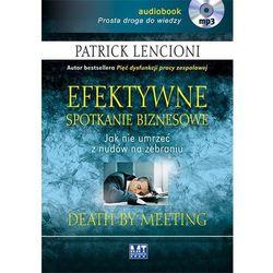 Efektywne spotkanie biznesowe - Patrick Lencioni
