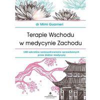 Książki medyczne, Terapie Wschodu w medycynie Zachodu (opr. miękka)