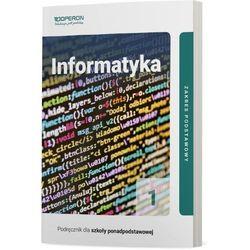 Informatyka 1. Podręcznik do 1 klasy liceum i technikum. Zakres podstawowy